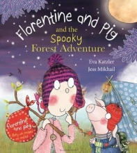 Katzler, Eva Florentine and Pig and the Spooky Forest Adventure