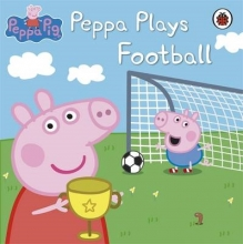 Peppa Pig: Peppa Plays Football