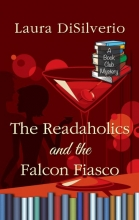 Disilverio, Laura The Readaholics and the Falcon Fiasco