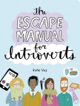 Katie Vaz The Escape Manual for Introverts