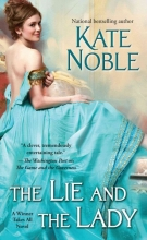 Noble, Kate The Lie and the Lady