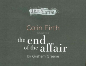 Greene, Graham The End of the Affair