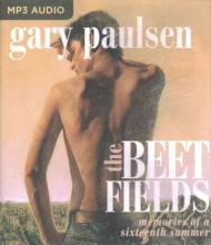 Paulsen, Gary The Beet Fields