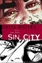 Miller, Frank Sin City 7. Hell and Back