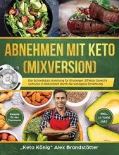 Alex Brandstatter Abnehmen mit Keto (Mixversion)