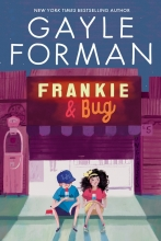 Gayle  forman , Frankie and bug