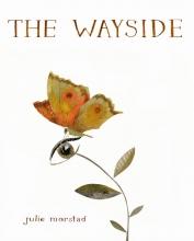 Morstad, Julie The Wayside
