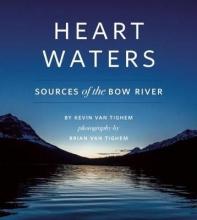 Van Tighem, Kevin Heart Waters