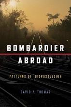Thomas, David P. Bombardier Abroad