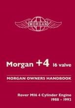 Morgan +4 16 Valve Morgan Owners Handbook