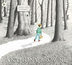 Browne, Anthony Into the Forest