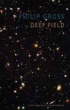 Philip Gross Deep Field