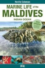 Neville Coleman,   Tom Bridge,   Charlotte Moritz,   Tim Godfrey Marine Life of the Maldives - Indian Ocean
