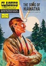 Longfellow, Henry Wadsworth The Song of Hiawatha