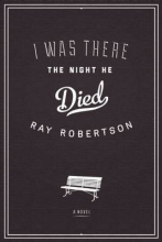 Robertson, Ray I Was There the Night He Died