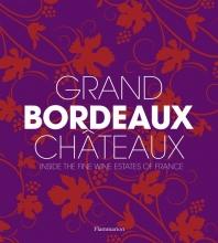 Chaix,P. Grand Bordeaux Chateaux