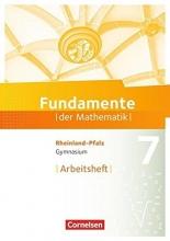 Fundamente der Mathematik 7. Schuljahr - Rheinland-Pfalz - Arbeitsheft mit Lösungen