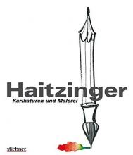 Haitzinger, Horst Haitzinger Karikaturen und Malerei