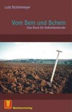 Schönmeyer, Lutz Vom Sein und Schein