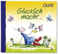 Hörtenhuber, Kurt Oups Minibuch - Gl�cklich macht...