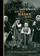 Zubiaur, Ibon Wie man Baske wird