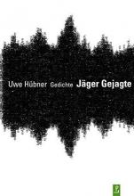 Hübner, Uwe Jäger Gejagte