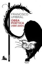 Umbral, Francisco Obra po?tica (1981-2001)