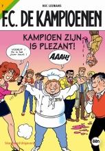 Hec  Leemans F.C. De Kampioenen Kampioen zijn is plezant !