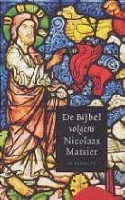 Matsier, Nicolaas De bijbel volgens Nicolaas Matsier