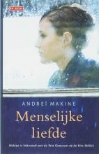 Andrei  Makine Menselijke liefde