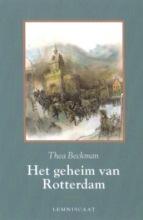 Thea Beckman , Het geheim van Rotterdam