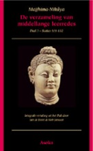, Majjhima-Nikaya 3 De laatste vijftig leerredes (Uparipannasa)