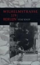 Knop, Staf Wilhelmstrasse 119 Berlijn