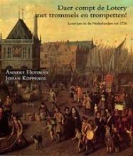 A.  Huisman Daer compt de lotery met trommels en trompetten