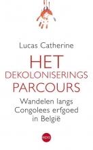 Lucas Catherine , Het dekoloniseringsparcours