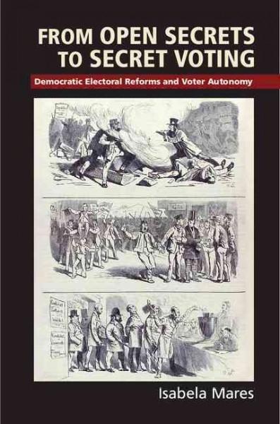 Isabela (Columbia University, New York) Mares,From Open Secrets to Secret Voting