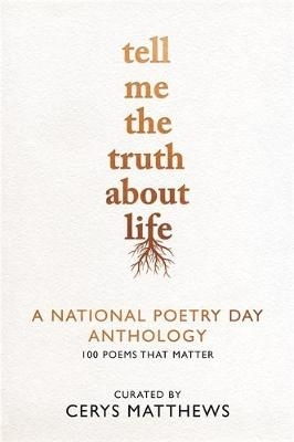 National Poetry Day,Tell Me the Truth About Life