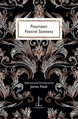 James Nash,Fourteen Festive Sonnets
