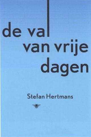 Stefan Hertmans,De val van vrije dagen