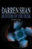 Darren Shan, Hunters of the Dusk