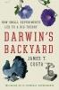 T. Costa James, Darwin's Backyard