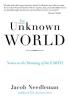 Needleman, Jacob, An Unknown World