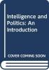 Philip (Brunel University, UK) Davies, Intelligence and Politics