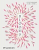 <b>Phaidon Press</b>,Blooms: Contemporary Floral Design