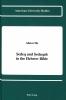 Ho, Ahuva, Sedeq and Sedaqah in the Hebrew Bible
