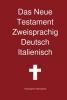 Transcripture International, Das Neue Testament Zweisprachig, Deutsch - Italienisch