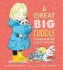 Michael Rosen,   Chris Riddell, A Great Big Cuddle