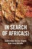 Souleymane Bachir Diagne,   Jean-Loup Amselle,   Andrew Brown, In Search of Africa(s)