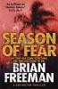 Freeman, Brian, Season of Fear