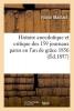 Maillard, Firmin, Histoire Anecdotique Et Critique Des 159 Journaux Parus En L`An de Grace 1856